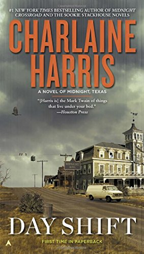 Day Shift (A Novel of Midnight, Texas)