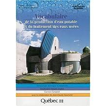 Vocabulaire de la production d'eau potable et du traitement des eaux usées