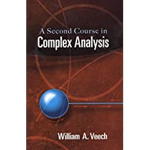 A Second Course in Complex Analysis (Dover Books on Mathematics)