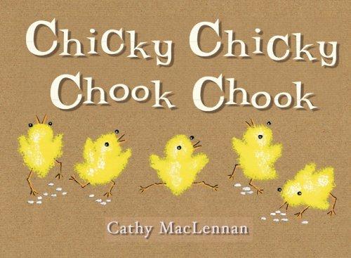 Read Online Chicky Chicky Chook Chook ebook