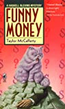 Funny Money (Haskell Blevins Mysteries)