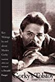 Gorky's Tolstoy and Other Reminiscences: Key Writings by and about Maxim Gorky (Russian Literature and Thought Series)