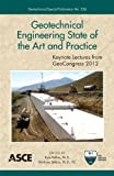 Geotechnical Engineering State of the Art and Practice Geotechnical Special Publication (GSP) : Keynote Lectures from GeoCongress 2012, Kyle Rollins, Ph.D., Dimitrios Zekkos, P.E., 0784412138