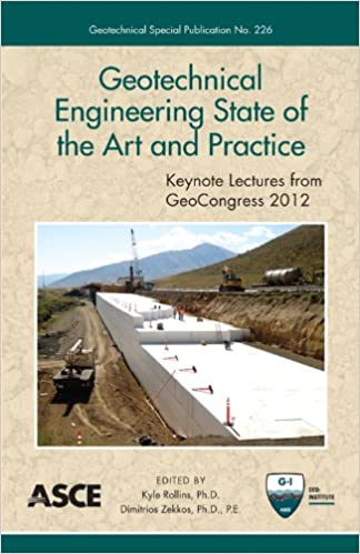 Book Geotechnical Engineering State of the Art and Practice: Keynote Lectures from GeoCongress 2012 (Geotechnical Special Publication (GSP) 226)