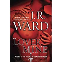 Lover Mine (Black Dagger Brotherhood Book 8) Hardcover
