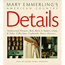 Mary Emmerling's American Country Details