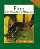 Flies, Sara Swan Miller, 0531114864