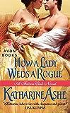 How a Lady Weds a Rogue: A Falcon Club Novel (The Falcon Club)