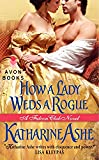 How a Lady Weds a Rogue: A Falcon Club Novel (The Falcon Club)