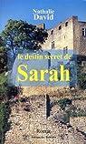 Le destin secret de Sarah par David