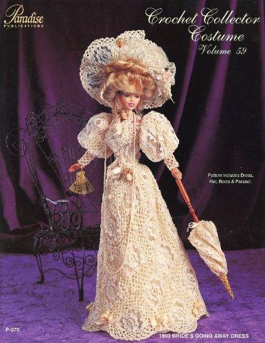 Crochet Collector Costume Volume 59 -- 1903 Bride's Going Away Dress
