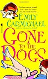 Gone to the Dogs, Emily Carmichael, 0553586335