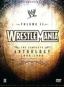 WWE WrestleMania: The Complete Anthology, Vol. II, 1990-1994 (WrestleMania VI-X)