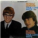 True Love Ways [LP VINYL] -  Peter & Gordon