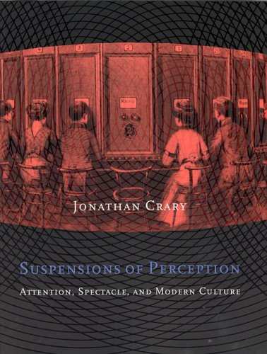 Suspensions of Perception: Attention, Spectacle, and Modern Culture (October - Uk Designer Spectacles