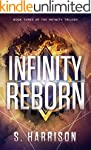 Infinity Reborn (The Infinity Trilogy...