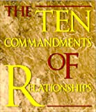 The Ten Commandments of Relationships, Catherine Cardinal, 0740709933
