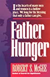 Father Hunger, Robert S. McGee, 0892838183