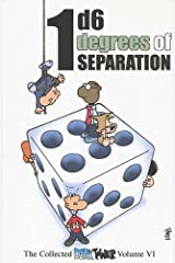 1D6 Degrees of Separation: The Collected Dork Tower, Vol. VI Paperback