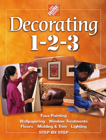 Decorating 1-2-3 (Home Depot ... 1-2-3) -