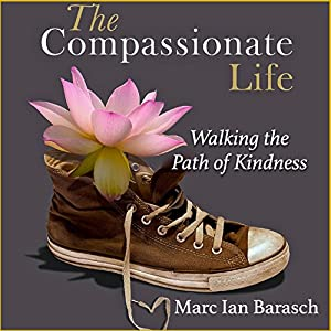 The Compassionate Life Audiobook