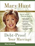 Debt-Proof Your Marriage Workbook: How to Achieve Financial Harmony
