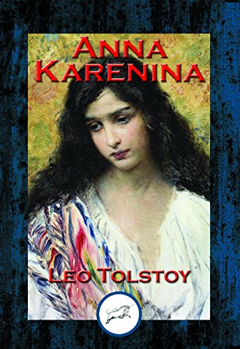 Anna Karenina: With Linked Table of Contents