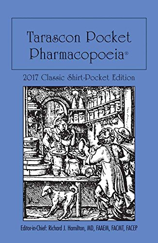 Tarascon Pocket Pharmacopoeia 2017 Classic Shirt-Pocket Edition