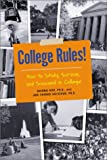 College Rules!, Sherrie Nist and Jodi Patrick Holschuh, 1580083579