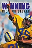 Winning, Richard E. Decker, 1555176593