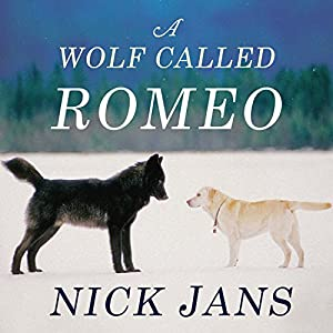 A Wolf Called Romeo Audiobook