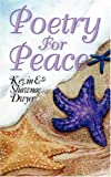 Poetry for Peace, Kevin Dwyer and Shawnae Dwyer, 1432707035