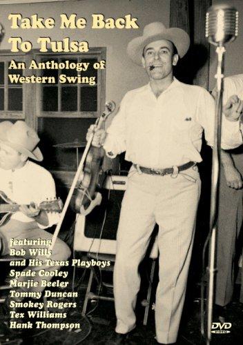 Take Me Back To Tulsa   An Anthology Of Western Swing