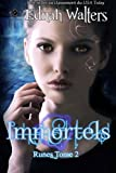 Immortels: Tome 2 (Runes) (Volume 2) (French Edition)