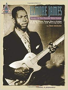 Amazon | Elmore James: Master of the Electric Slide Guitar | James ...