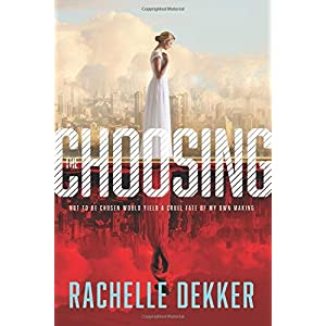 The Choosing (A Seer Novel)