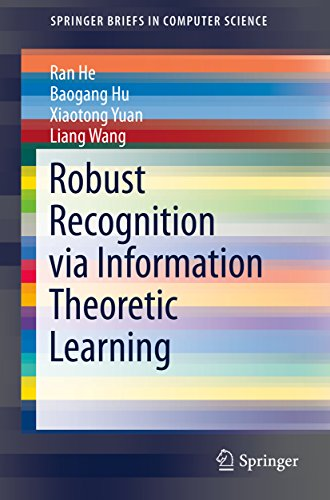 Download Robust Recognition via Information Theoretic Learning (SpringerBriefs in Computer Science) Pdf