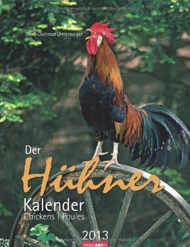 Der Hühnerkalender 2013 / Chickens 2013 / Poules 2013
