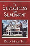 img - for The Silversteens and Silvermont by du Toit, Brian M. (2005) Paperback book / textbook / text book