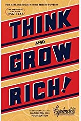 Think and Grow Rich: The Original, an Official Publication of The Napoleon Hill Foundation Paperback