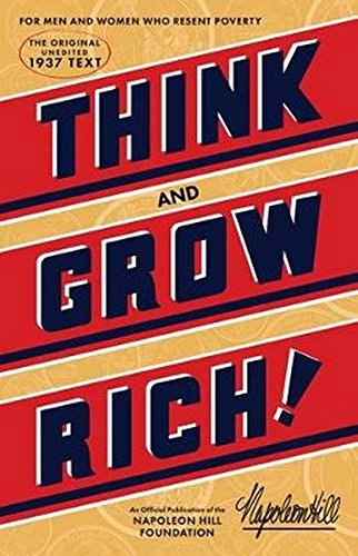 Pdf Business Think and Grow Rich: The Original, an Official Publication of The Napoleon Hill Foundation