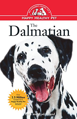 (The Dalmatian: An Owner's Guide to a Happy Healthy Pet)