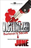 Victimized - Buchanan's Secret