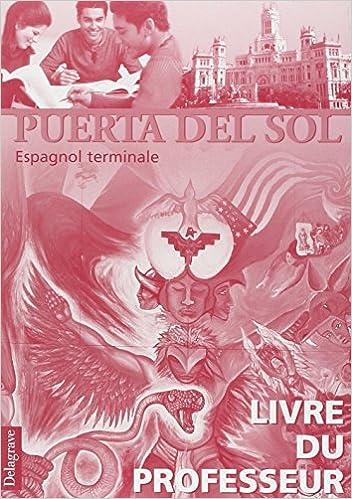 Espagnol Puerta Del Sol Tle Livre Du Professeur Pdf Telecharger Dauninhardgorregend