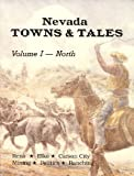Nevada Towns and Tales, Stanley W. Paher, 0913814415