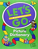 Let's Go Picture Dictionary - Monolingual, R. Nakata and B. Hoskins, 0194358658