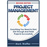 Project Management: Project Management Body of Knowledge, Project Management for Beginners (Project Management Body of Knowledge, Managing Projects, Management, ... Management For Beginners, Leadership)