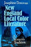 New England Local Color Literature, Donovan, 0804421382