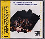 Art Ensemble of Chicago and Lester Bowie's Brass Fantasy Live At The 6th Tokyo Music Joy '90