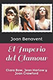 img - for El Imperio del Glamour: Clara Bow, Jean Harlow y Joan Crawford (Spanish Edition) book / textbook / text book